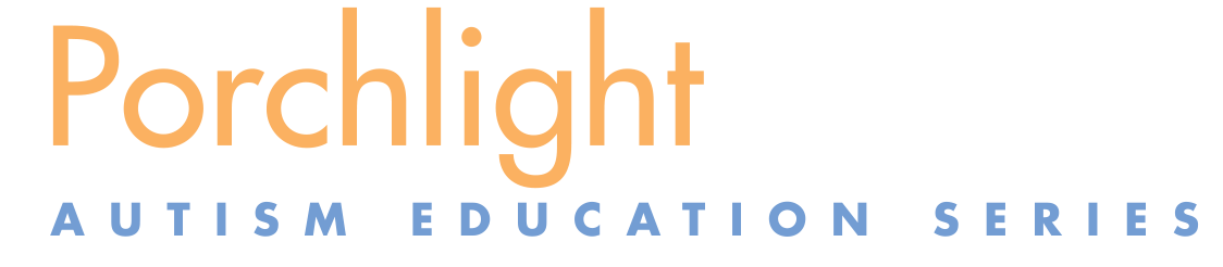Porchlight Autism Education Series