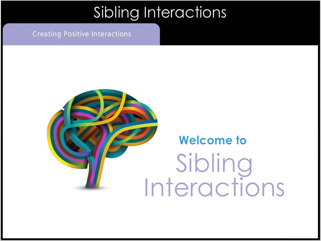 Sibling Interactions for Children with Autism
